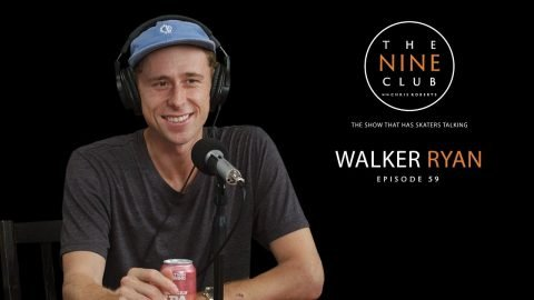 Walker Ryan | The Nine Club With Chris Roberts - Episode 59 - The Nine Club