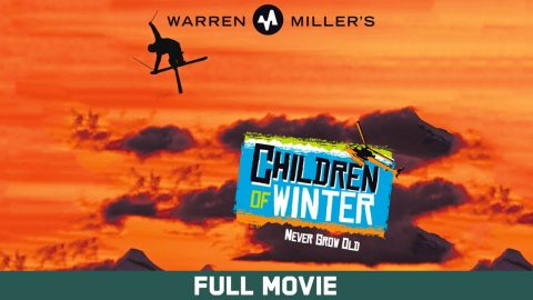 Warren Miller's Children of Winter - Full Movie | Echoboom Sports
