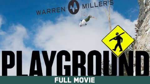 Warren Miller's Playground - Full Movie | Echoboom Sports