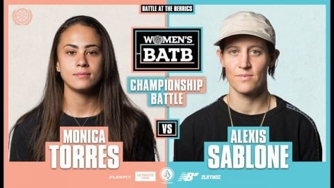 WBATB Finals | Championship Battle: Monica Torres vs. Alexis Sablone | The Berrics