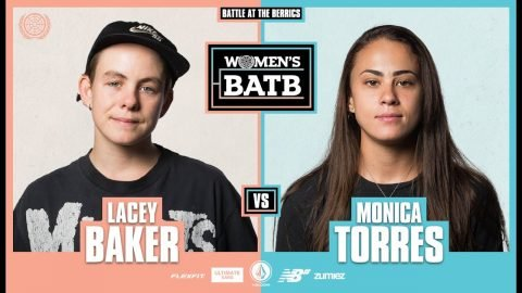 WBATB Finals | Lacey Baker vs. Monica Torres | The Berrics