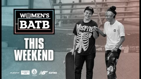 WBATB Is Coming This Weekend | The Berrics