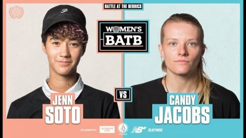 WBATB | Jenn Soto vs. Candy Jacobs - Round 1 | The Berrics