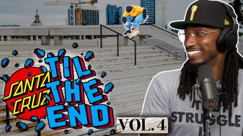 "We Break Down The Santa Cruz ""Till The End"" Volume 4 Video! 