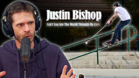 "We Discuss Blind Skateboarder Justin Bishop ""Can't You See The World Through My Eyes"" 