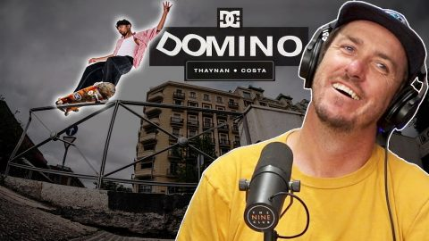 "We Discuss Thaynon Costa's DC Shoes ""Domino"" Part! 