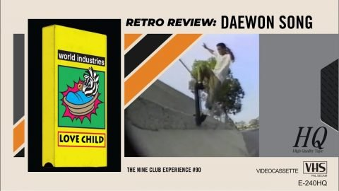 "We Review Daewon Song's ""Love Child"" Part From World Industries! 