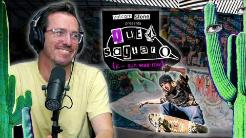 "We Review Volcom's ""Que Saguaro"" Video! 
