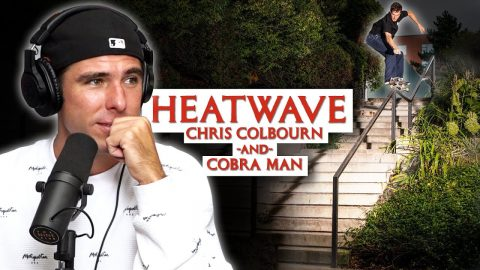 "We Talk About Chris ""Cookie"" Colbourn X Cobra Man ""Heatwave"" Part! 