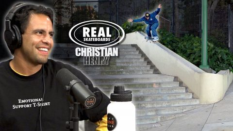 "We Talk About Christian Henry's ""Real Skateboards"" Part 