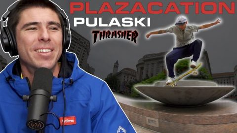 We Talk About the Thrasher Plazacation Video at Pulaski | Nine Club Highlights