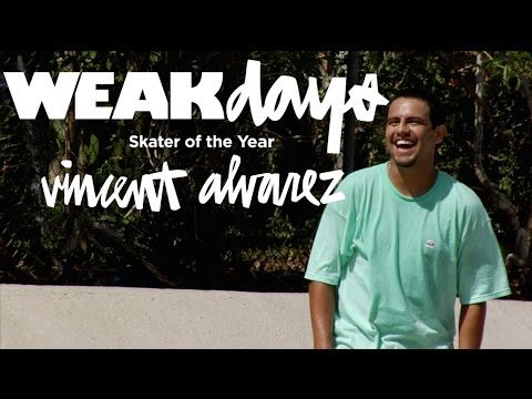 WEAKDAYS: VINCENT ALVAREZ SOTY - crailtap