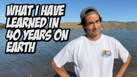 WHAT I HAVE LEARNED IN 40 YEARS ON EARTH !!! - NKA VIDS - | Nka Vids Skateboarding