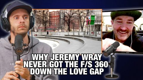 Why Jeremy Wray Never Did Frontside 360 Down Love Park Fountain | Nine Club Highlights