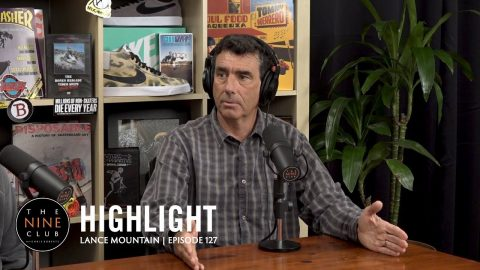Why Lance Mountain Left Powell Peralta To Start The Firm | The Nine Club Highlights