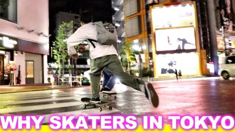 WHY SKATERS IN TOKYO SKATE AT NIGHT - Luis Mora