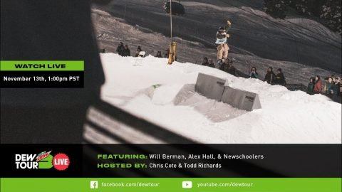 Will Berman & Alex Hall | Dew Tour Live Episode 14 | Dew Tour