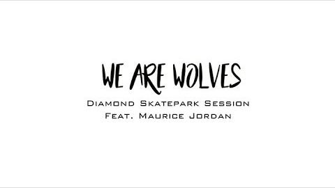 Wolf Days - Maurice Jordan at Diamond Skatepark | NICKTUCKER