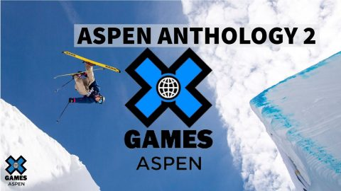 X GAMES ASPEN 2020 ANTHOLOGY: Part 2 | X Games Aspen 2020 | X Games