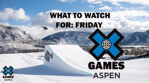 X GAMES ASPEN 2020: What To Watch For, Day 2 | X Games | X Games