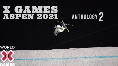 X GAMES ASPEN 2021 ANTHOLOGY: Part 2 | World of X Games | X Games