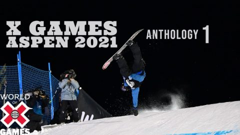 X GAMES ASPEN 2021 ANTHOLOGY: Part 1| World of X Games | X Games
