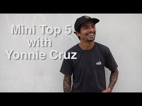 Yonnie Cruz Mini Top 5 - crailtap