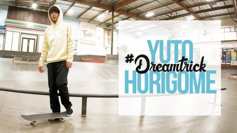 Yuto Horigome's #DreamTrick - The Berrics