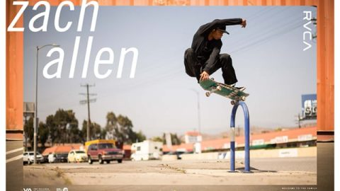 ZACH ALLEN || WELCOME TO THE FAMILY || RVCA - RVCA