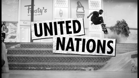 Zero | United Nations | The Berrics
