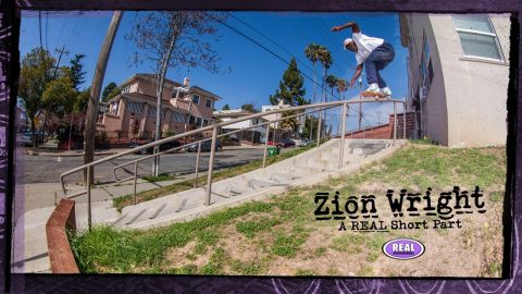 Zion Wright : A REAL Short Part | REAL Skateboards