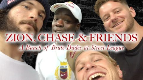 Zion Wright, Chase, and Friends - A Bunch Of Brute Dudes At Street League | The Berrics