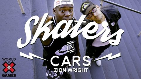 Zion Wright: Skaters In Cars l X Games | X Games
