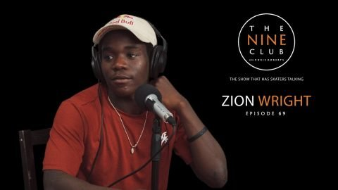 Zion Wright | The Nine Club With Chris Roberts - Episode 69 - The Nine Club