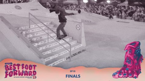 Zumiez Best Foot Forward 2017: Episode 10 - The Finals - The Berrics