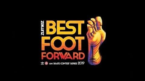Zumiez Best Foot Forward 2019 Finals | Zumiez